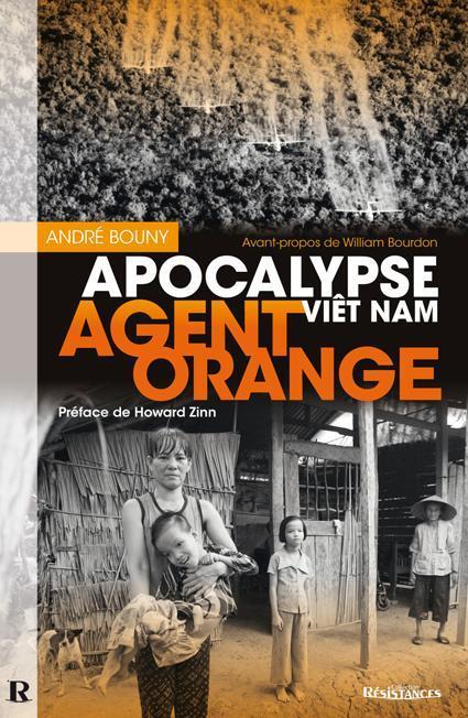 AGENT ORANGE: LES DESSOUS DES PROJETS DE DECONTAMINATION (André BOUNY) dans REFLEXIONS PERSONNELLES Agent_Orange_Apocalypse_Viet_Nam-a4d90