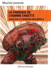 QUAND TRIOMPHE L'HOMO DEBITOR (Yann FIEVET / netoyens.info) dans REFLEXIONS PERSONNELLES fabrique_homme_endette_s