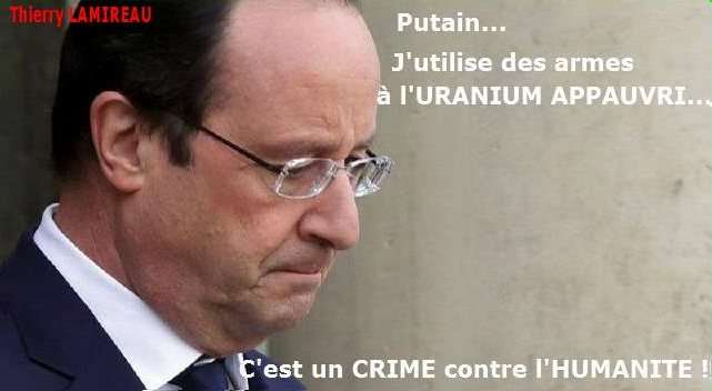 HOLLANDE et l'URANIUM APPAUVRI