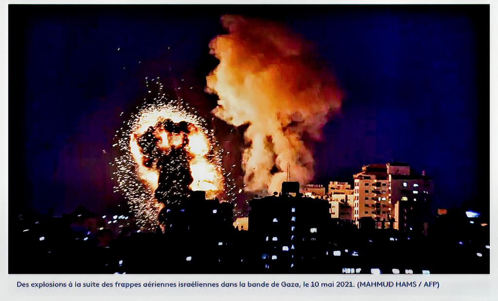 Bombardements UA sur GAZA le 10 mai 2021
