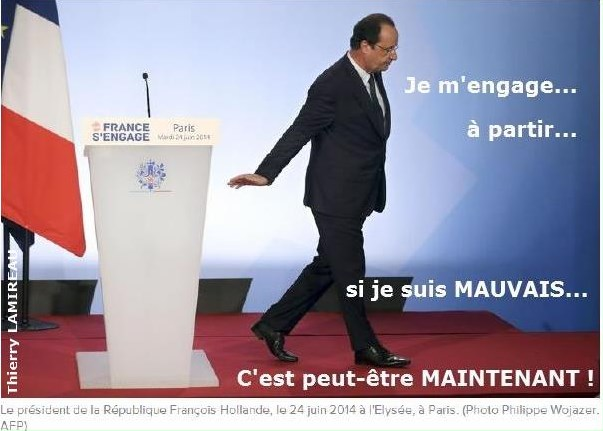 HOLLANDE Je m'engage à PARTIR Peut-être MAINTENANT