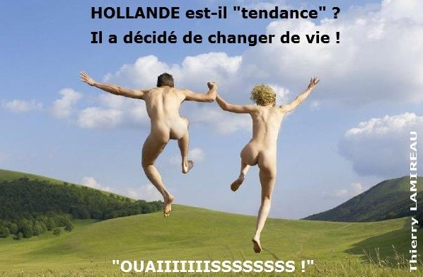 HOLLANDE change de vie
