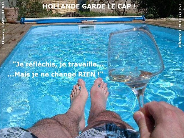 HOLLANDE garde le cap