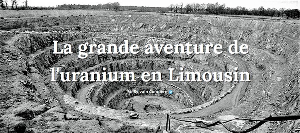 La grande aventure de L'uranium en Limousin par le POPULAIRE DU CENTRE